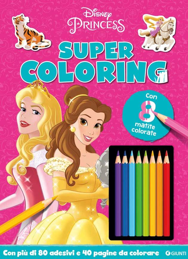 Super Coloring DIsney Princess con 8 matite colorate