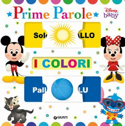 Prime parole - I colori Disney baby Scorri e scopri