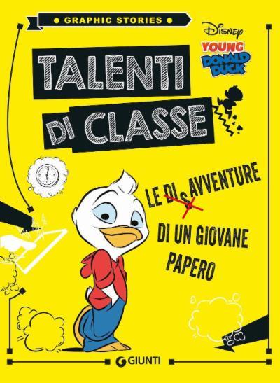 Talenti di classe - Le disavventure di un giovane Papero