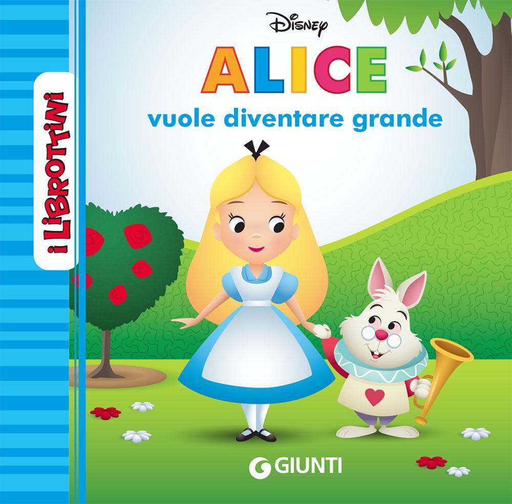 Alice vuole diventare grande - I Librottini