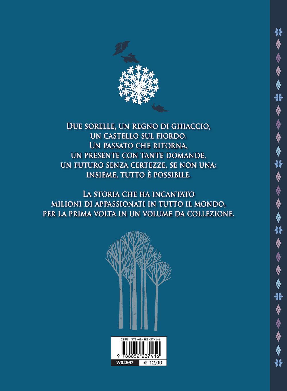 La Leggenda di Elsa e Anna - Frozen - Capolavori Deluxe