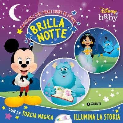 Brillanotte Storie per dare luce ai sogni Disney Baby BABY PRIME SCOPERTE