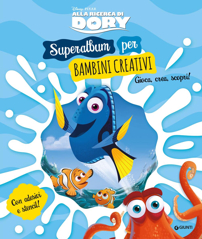 Superalbum per bambini creativi Alla ricerca di Dory Album Creativo