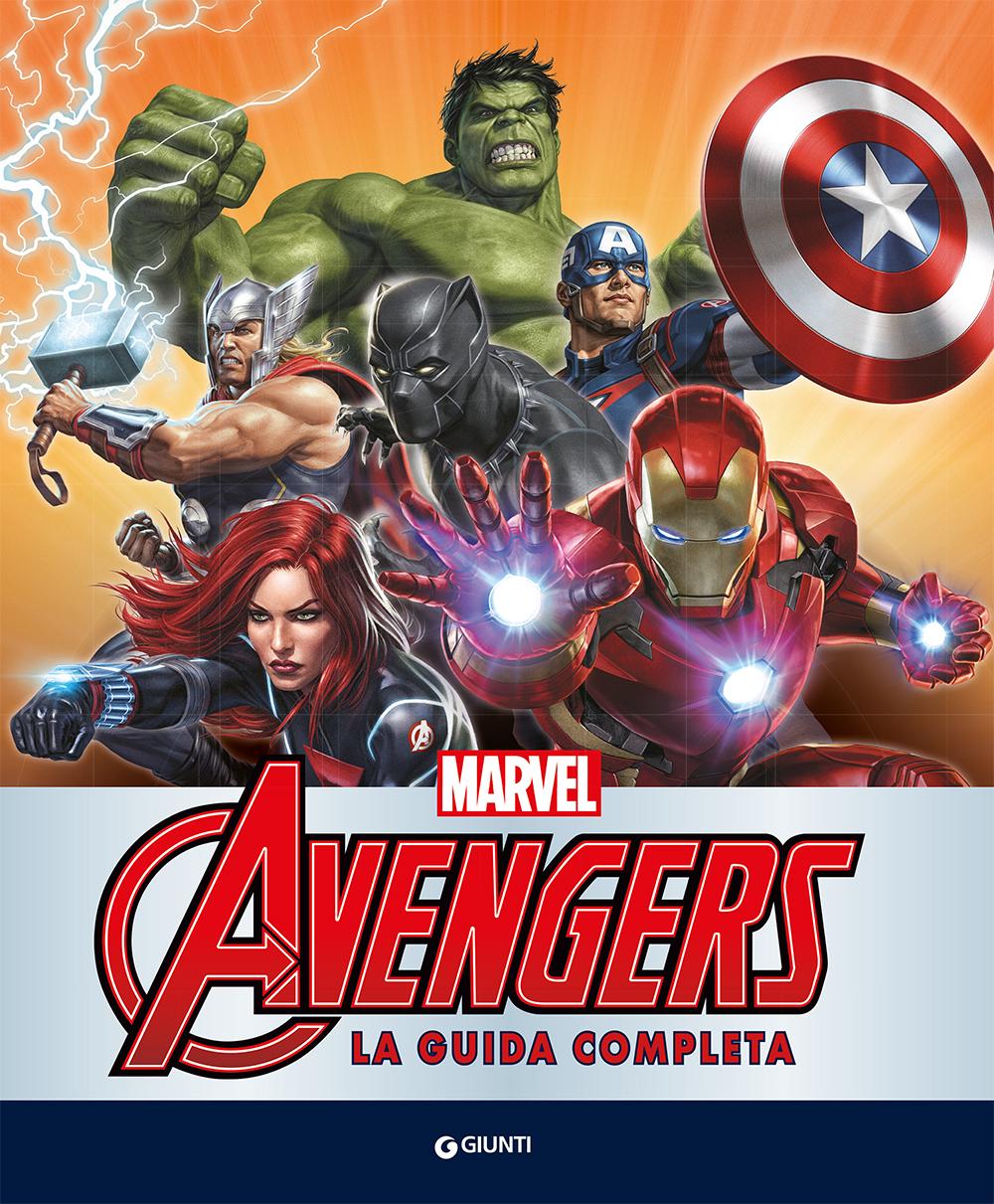 Avengers. La guida completa.. Enciclopedia dei Personaggi