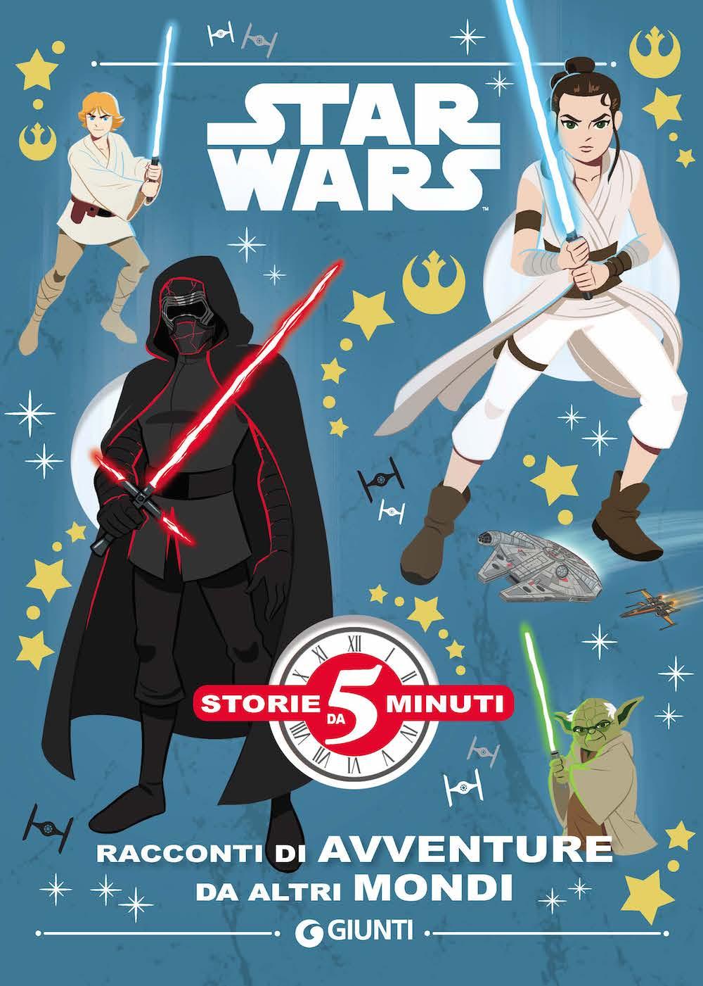 Racconti di avventure da altri mondi Star Wars Storie da 5 minuti