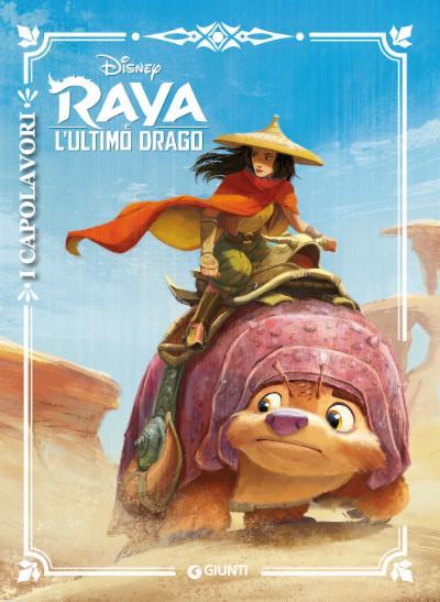 Raya e l'Ultimo Drago I Capolavori
