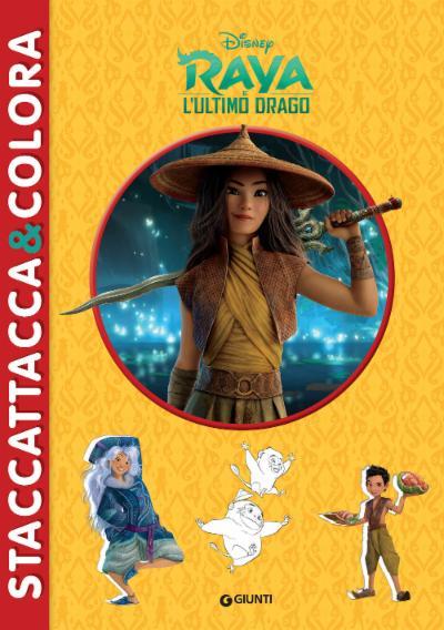 Raya e l'Ultimo Drago Staccattacca & colora