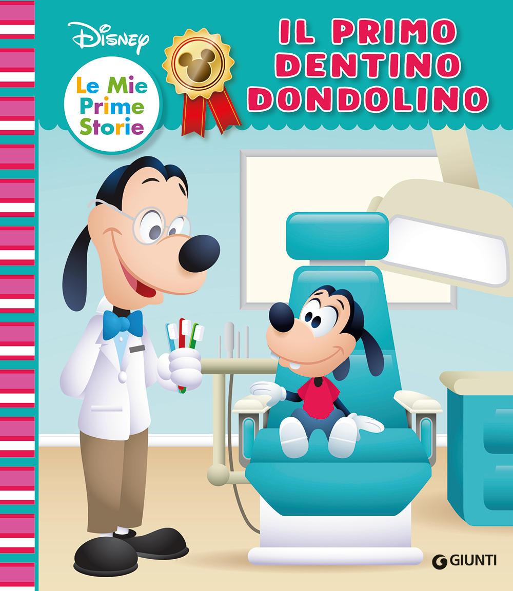 Primo dentino dondolino Disney - Le mie prime storie