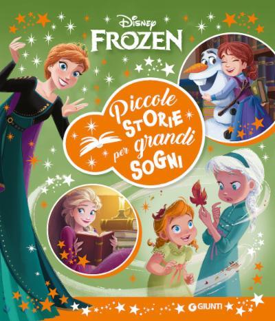 Piccole storie per grandi sogni Frozen