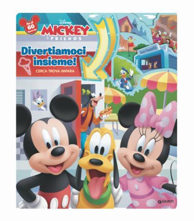 Divertiamoci insieme! Cerca, trova, impara - Disney Mickey & friends