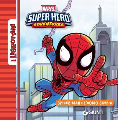 Spiderman e l'uomo sabbia - I Librottini