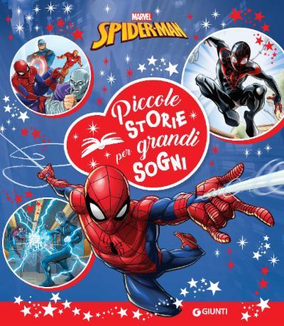 Spider-Man Piccole storie per grandi sogni