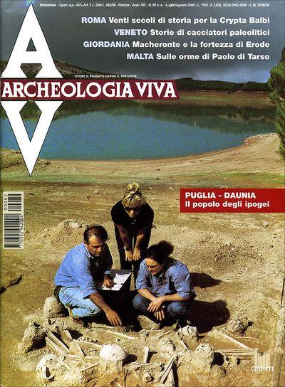 Archeologia Viva n. 82 - luglio/agosto 2000