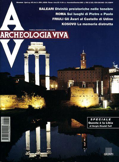 Archeologia Viva n. 84 - novembre/dicembre 2000