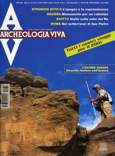 Archeologia Viva n. 86 - marzo/aprile 2001