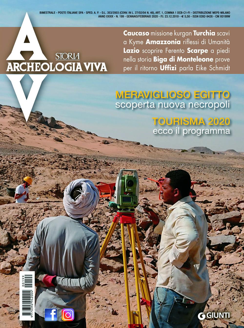 Archeologia Viva n. 199 - gennaio/febbraio 2020