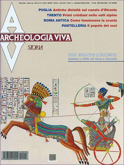 Archeologia Viva n. 95 - settembre/ottobre 2002