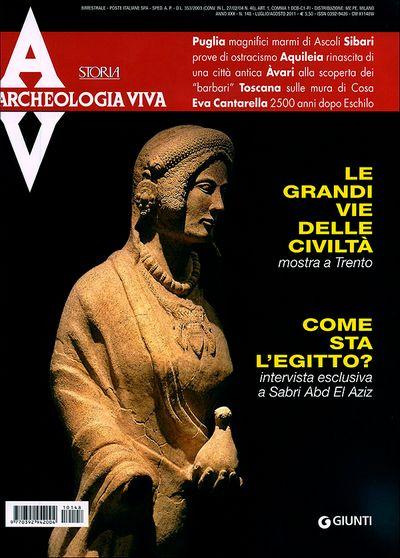 Archeologia Viva n. 148 - luglio/agosto 2011