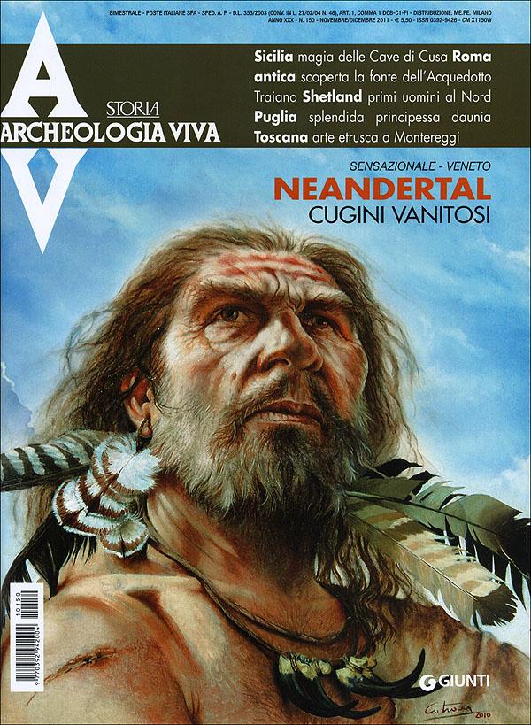 Archeologia Viva n. 150 - novembre/dicembre 2011