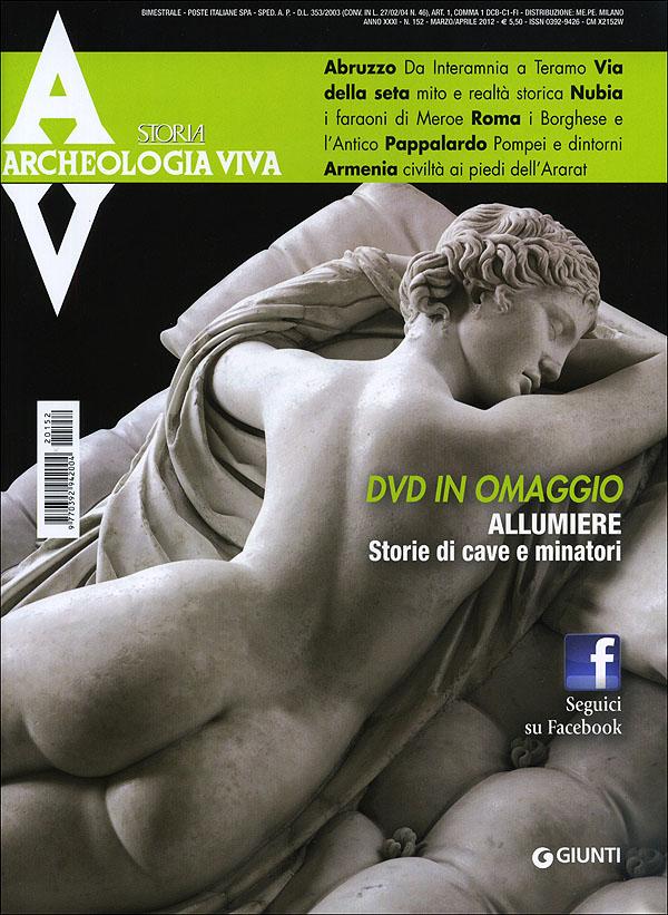 Archeologia Viva n. 152 - marzo/aprile 2012