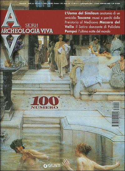 Archeologia Viva n. 100 - luglio/agosto 2003