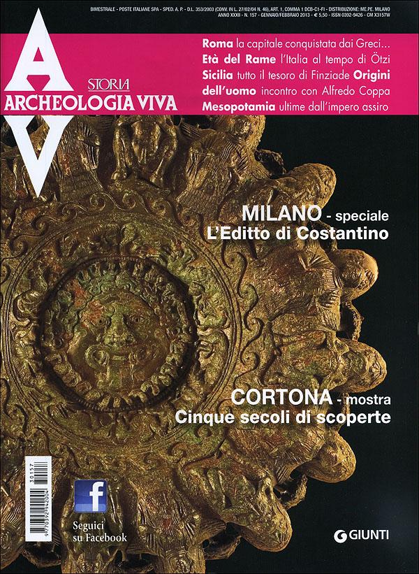 Archeologia Viva n. 157 - gennaio/febbraio 2013