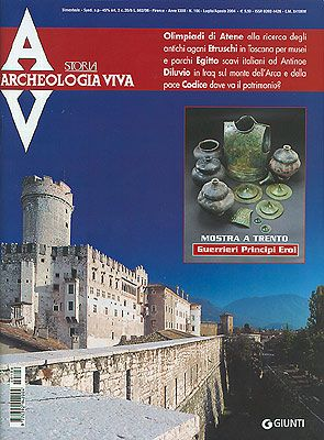 Archeologia Viva n. 106 - luglio/agosto 2004