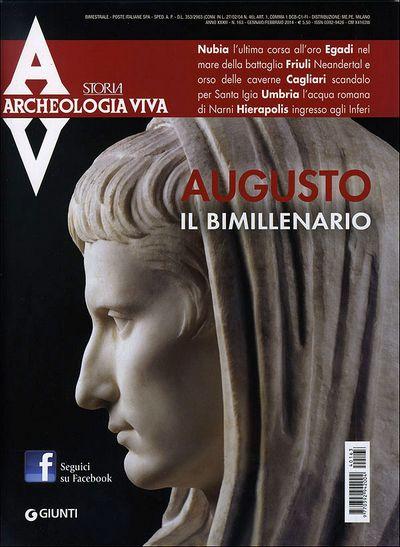 Archeologia Viva n. 163 - gennaio/febbraio 2014
