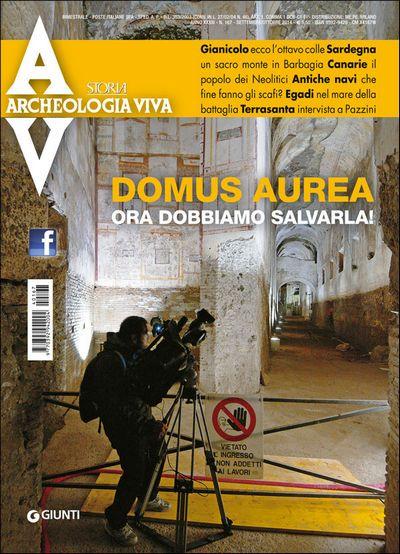 Archeologia Viva n. 167 - settembre/ottobre 2014