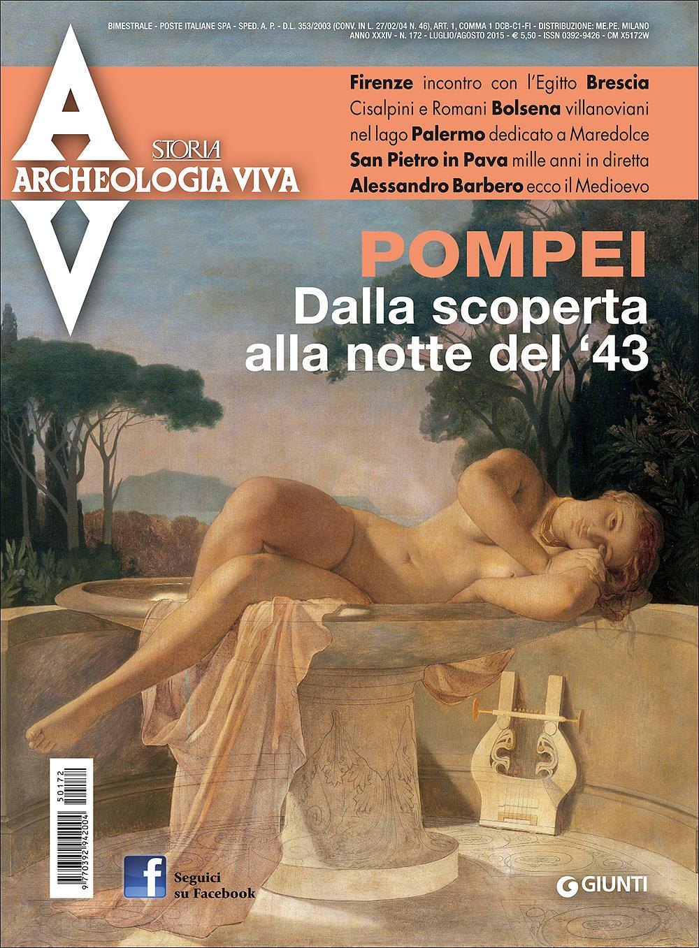 Archeologia Viva n. 172 - luglio/agosto 2015