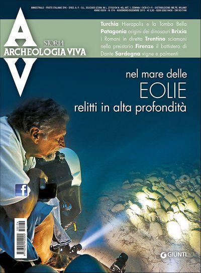 Archeologia Viva n. 174 - novembre/dicembre 2015
