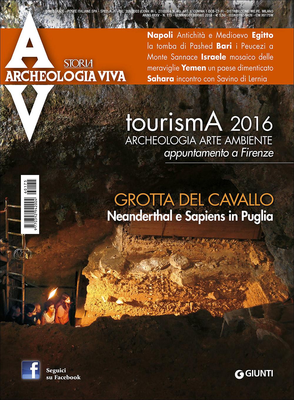 Archeologia Viva n. 175 - gennaio/febbraio 2016