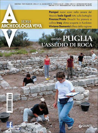 Archeologia Viva n. 177 - maggio/giugno 2016