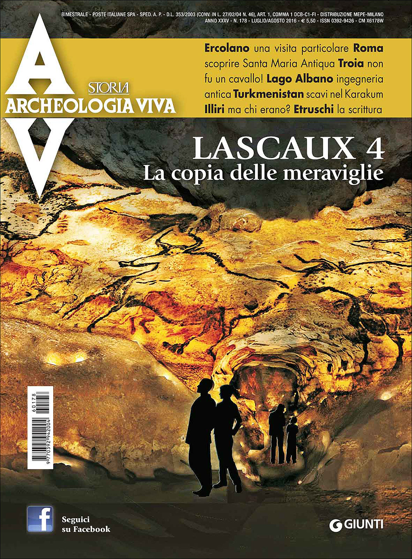 Archeologia Viva n. 178 - luglio/agosto 2016