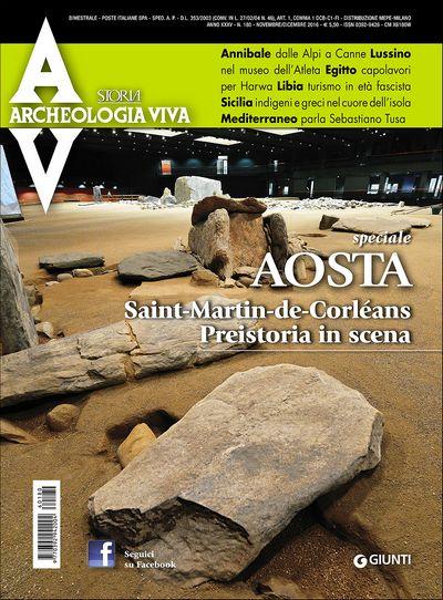 Archeologia Viva n. 180 - novembre/dicembre 2016