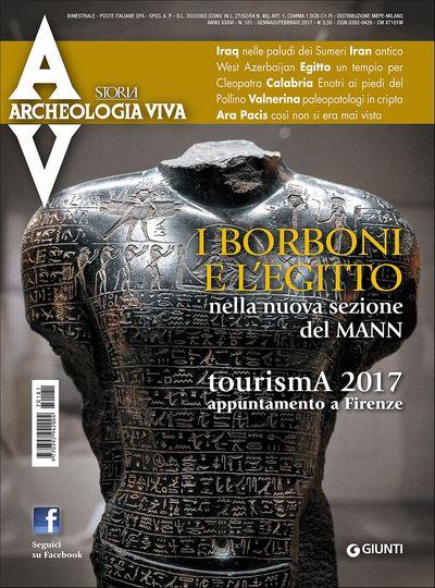 Archeologia Viva n. 181 - gennaio/febbraio 2017
