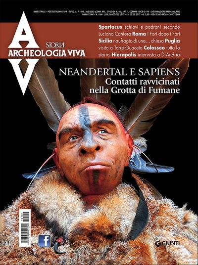 Archeologia Viva n. 184 - luglio/agosto 2017