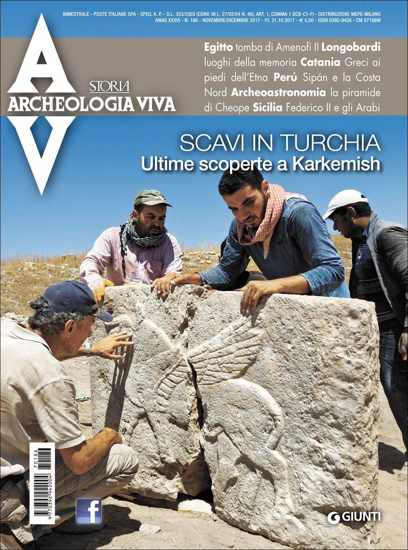Archeologia Viva n. 186 - novembre/dicembre 2017