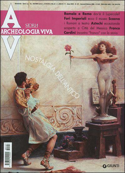 Archeologia Viva n. 127 - gennaio/febbraio 2008