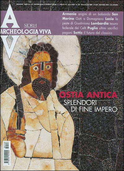 Archeologia Viva n. 128 - marzo/aprile 2008