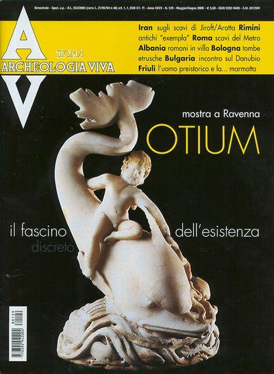 Archeologia Viva n. 129 - maggio/giugno 2008