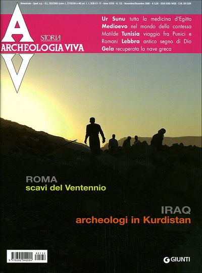 Archeologia Viva n. 132 - novembre/dicembre 2008