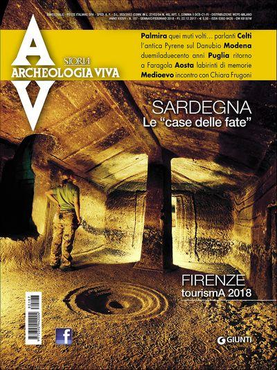 Archeologia Viva n. 187 - gennaio/febbraio 2018