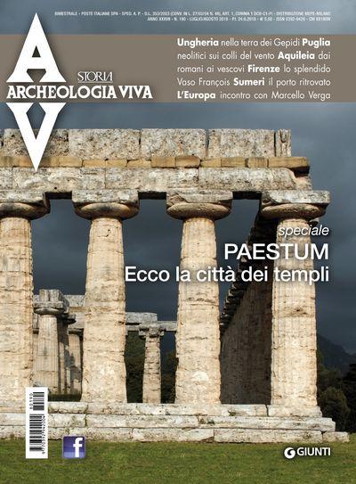 Archeologia Viva n. 190 - luglio/agosto 2018
