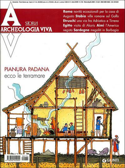 Archeologia Viva n. 134 - marzo/aprile 2009