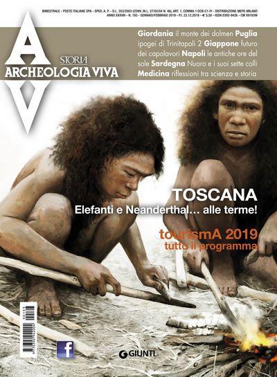 Archeologia Viva n. 193 - gennaio/febbraio 2019