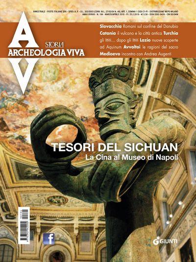 Archeologia Viva n. 194 - marzo/aprile 2019