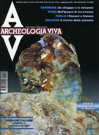 Archeologia Viva n. 69 - maggio/giugno 1998