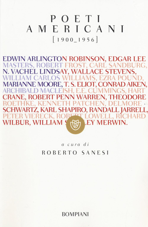 Poeti americani (1900-1956). Testo inglese a fronte