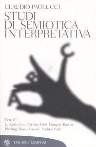 Studi di semiotica interpretativa